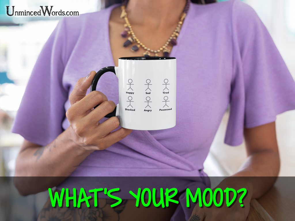 What's Your Morning Mood?
