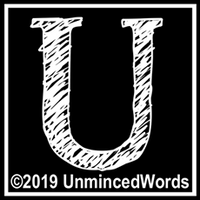 Unminced Words