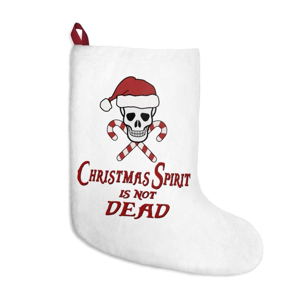 Christmas Spirit is not Dead - Stockings