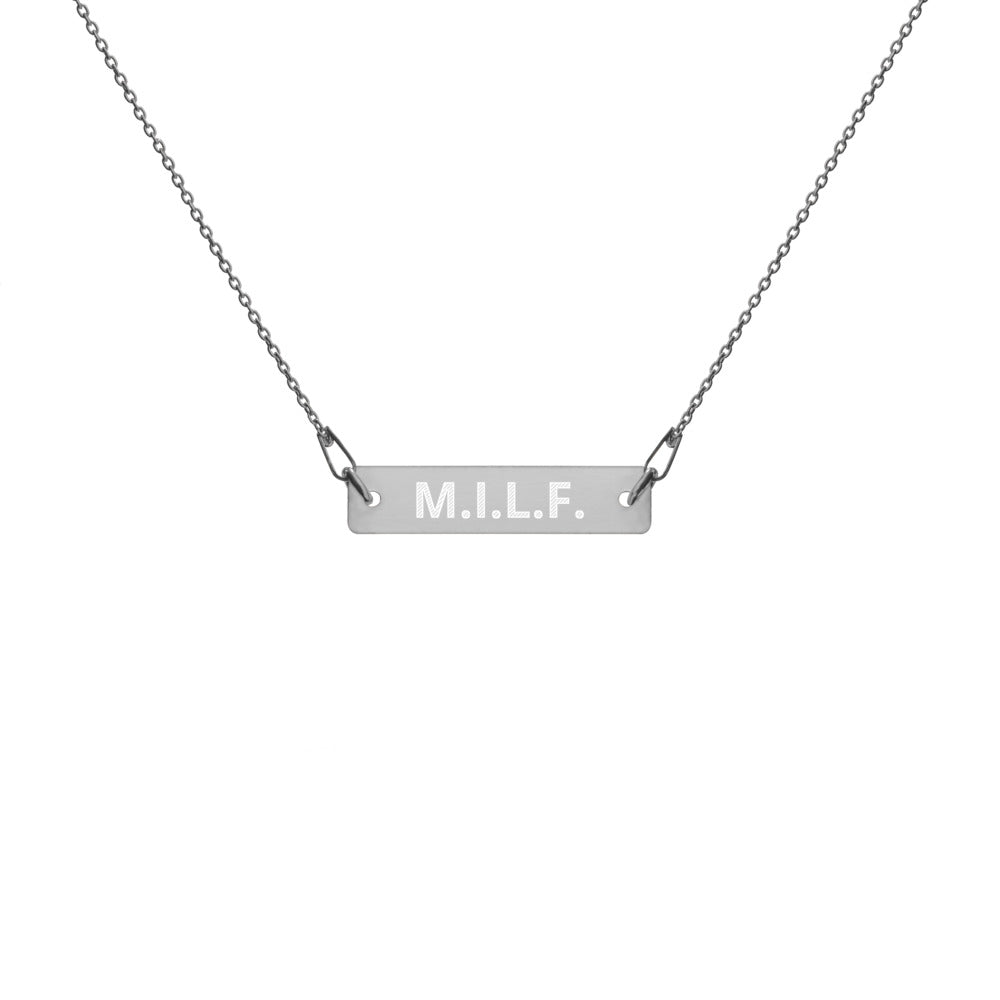 M.I.L.F. - Engraved Silver Bar Chain Necklace - Unminced Words