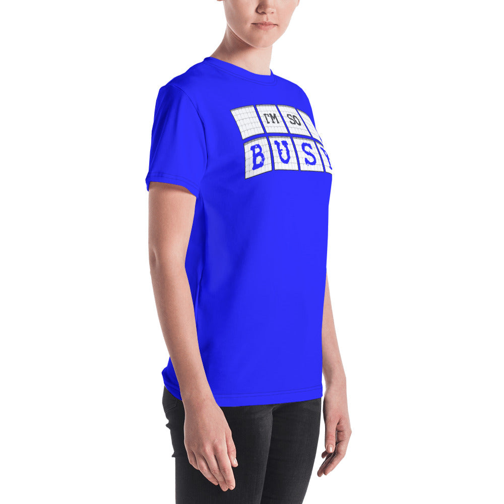 I'm So Busy BLUE - Women's Crew Neck T-Shirt