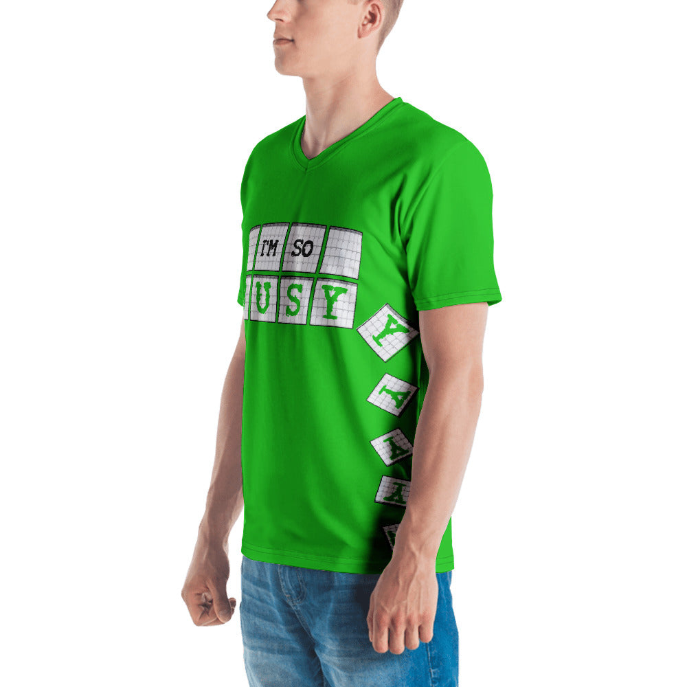 I'm So Busy GREEN - Men's V-Neck T-Shirt - Unminced Words