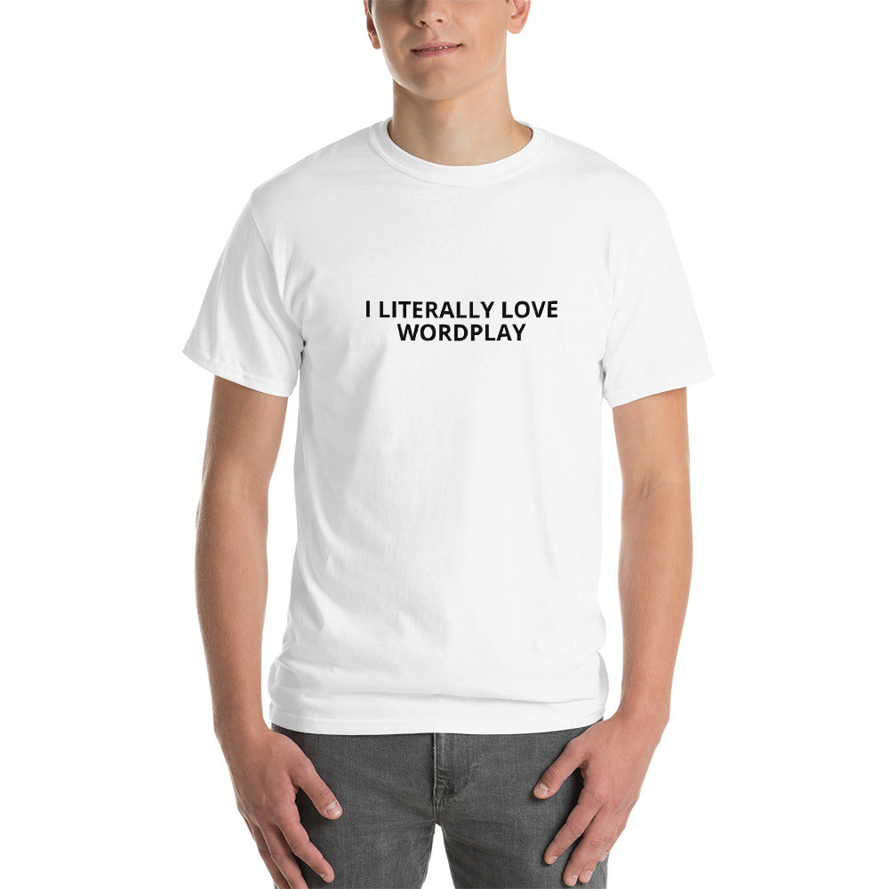 I Literally Love Wordplay Short Sleeve T-Shirt - Unminced Words