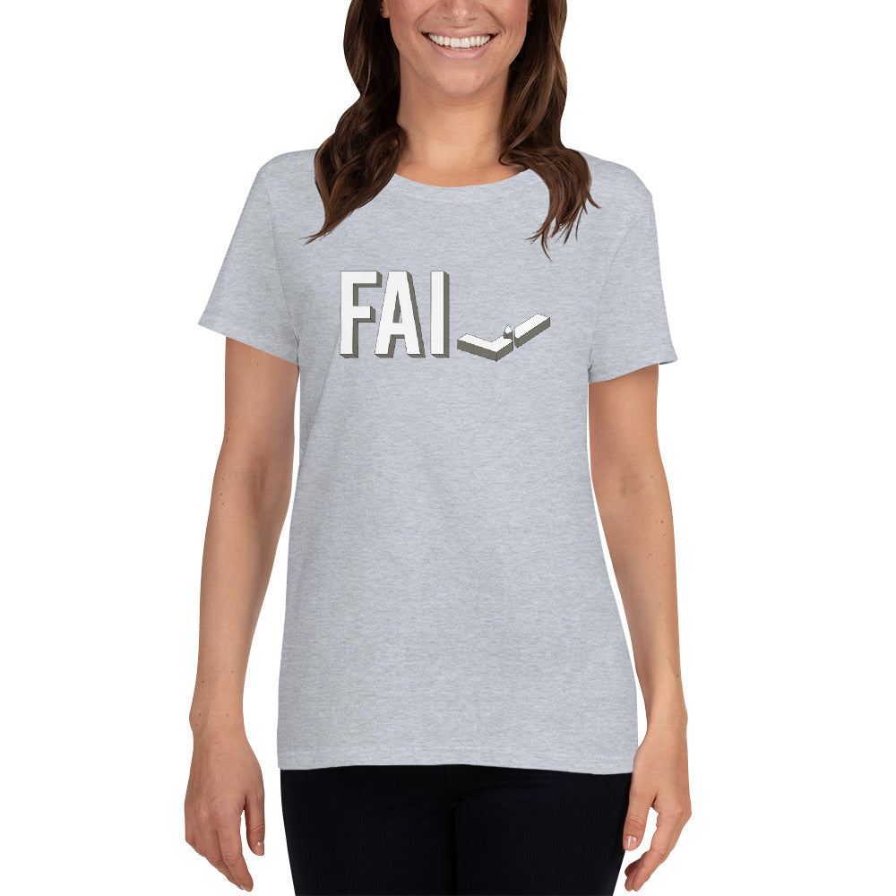 Fail - Ladies Cotton Short Sleeve T-Shirt - Unminced Words