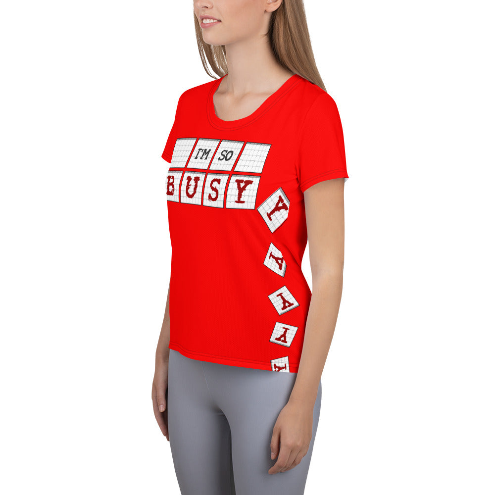 I'm So Busy RED - Women's Athletic T-Shirt - Unminced Words