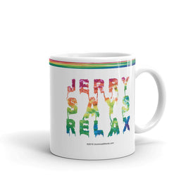 Jerry Says Relax - Mug - Unminced Words
