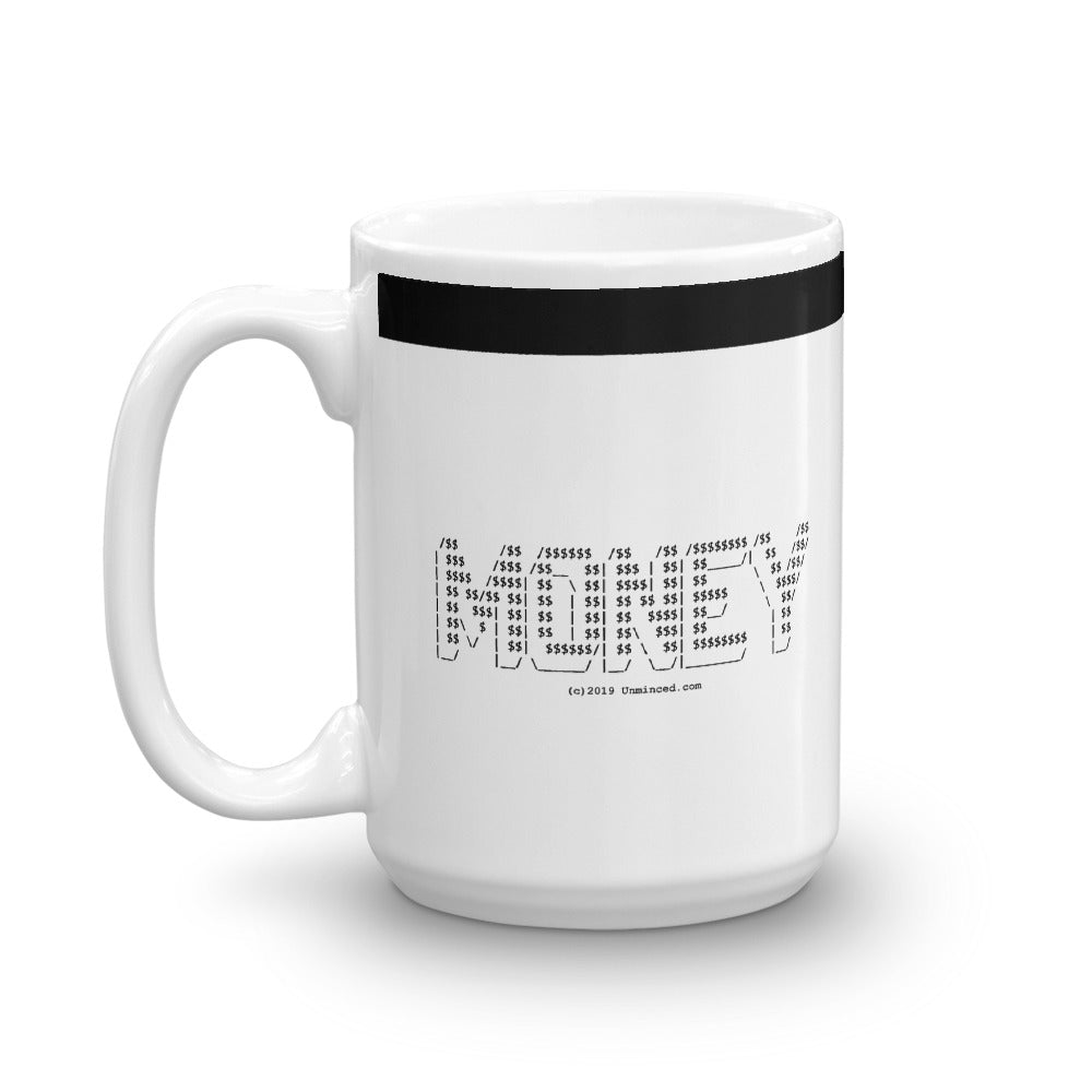 MONEY - Mug - Unminced Words