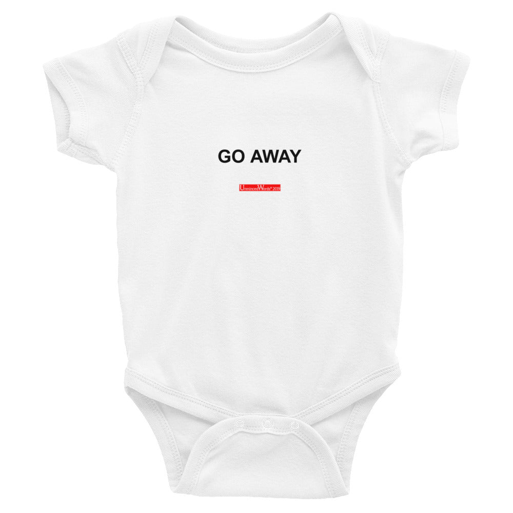 Go Away - Onesie - Unminced Words