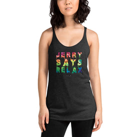 Jerry Says Relax - Women's Racerback Tank - Unminced Words