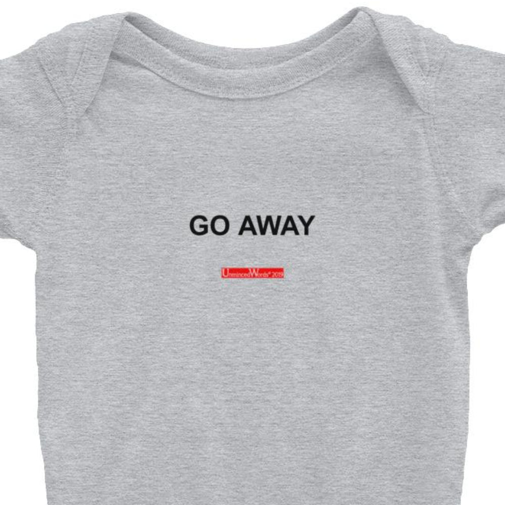 Go Away - Onesie
