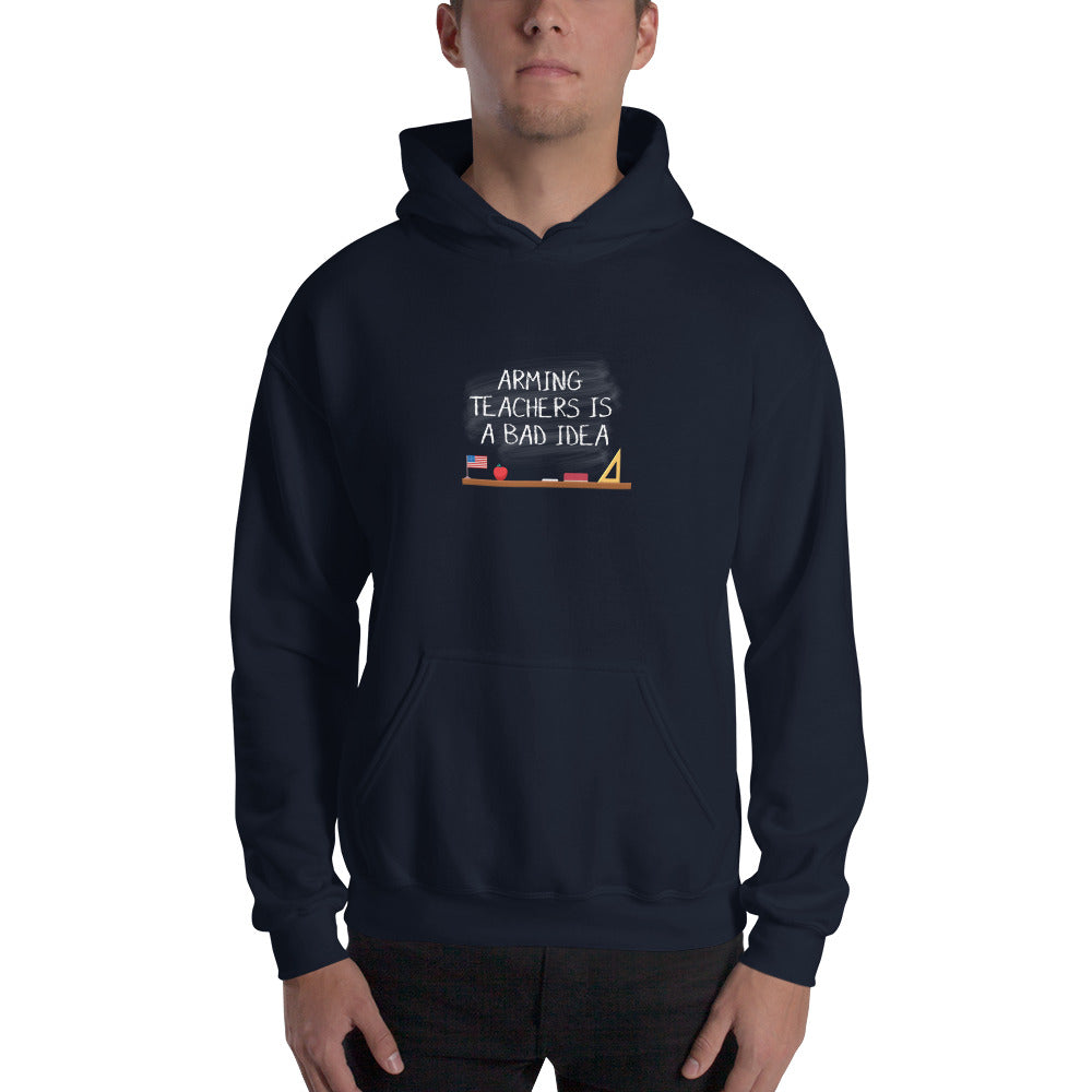 Arming Teachers - Hooded Sweatshirt