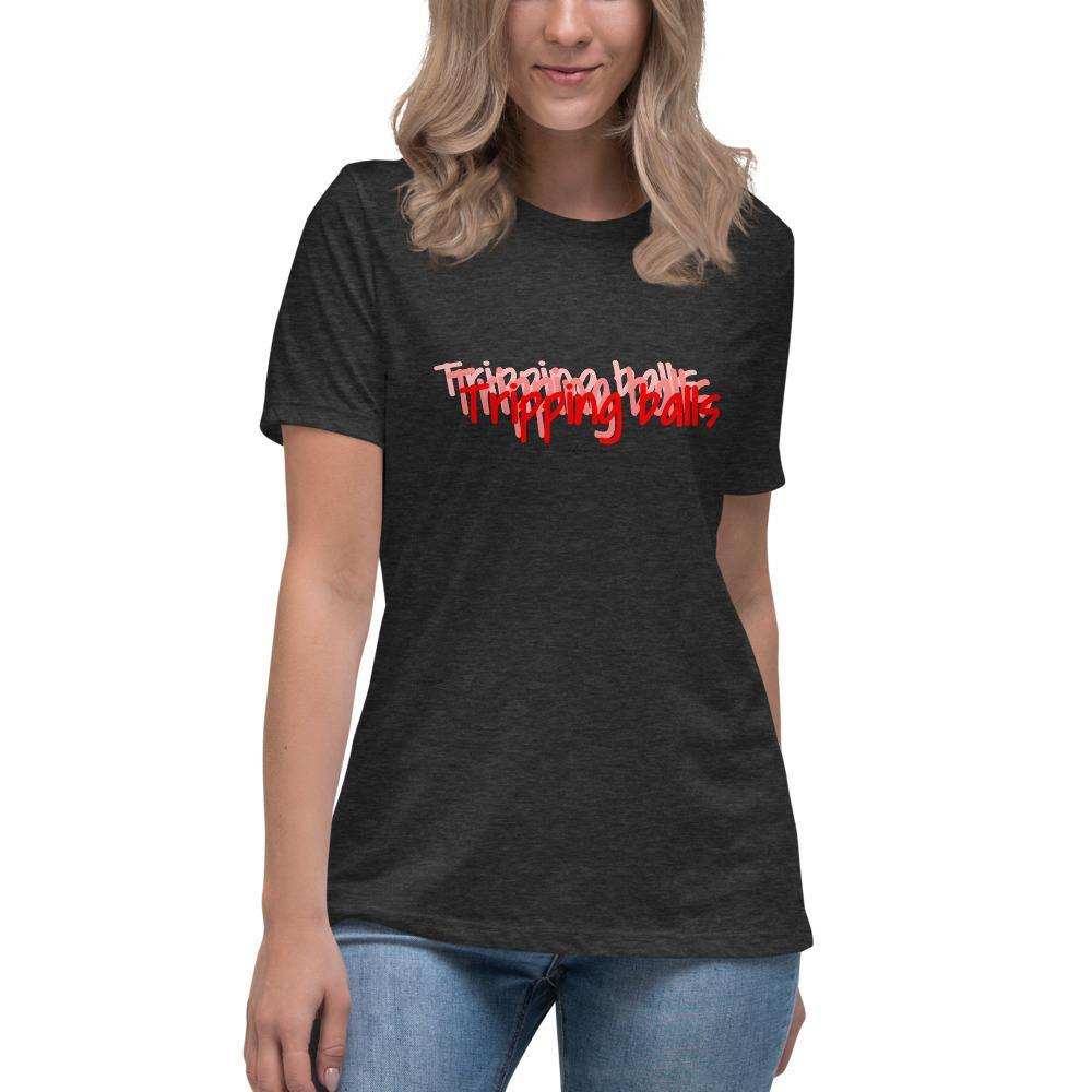 Tripping Balls - Women's Relaxed T-Shirt