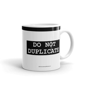 Do Not Duplicate - Mug - Unminced Words