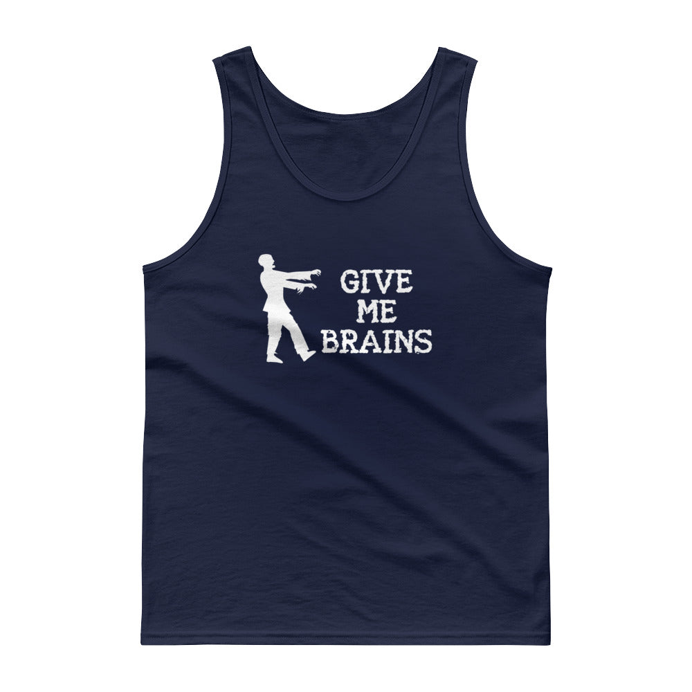 Give Me Brains - Cotton Tank Top - Unminced Words