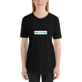 #IAMTHEREASON -  Short-Sleeve Ladies' T-Shirt - Unminced Words