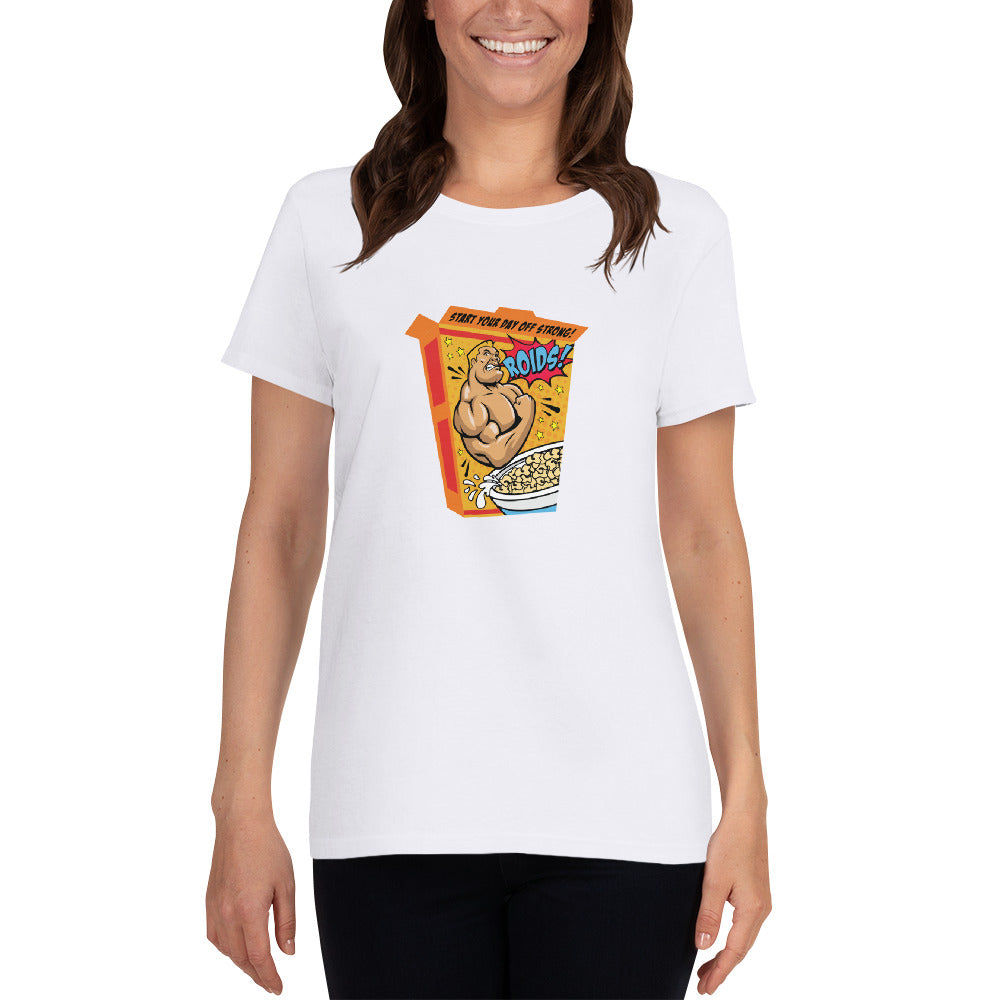 Roids - Ladies Cotton Short Sleeve T-Shirt - Unminced Words