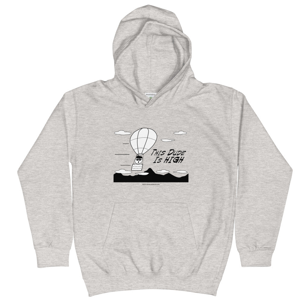 This Dude is High - Kids Hoodie - Unminced Words