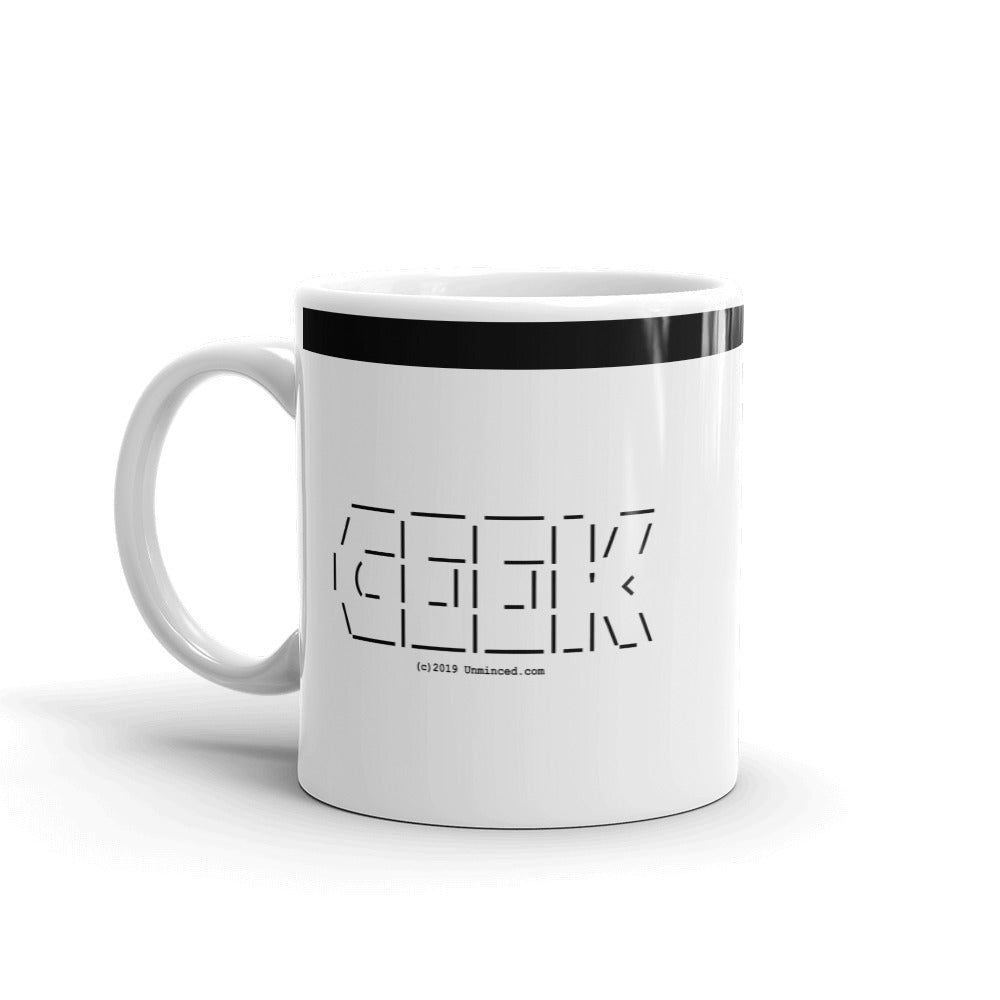 Geek - Mug - Unminced Words