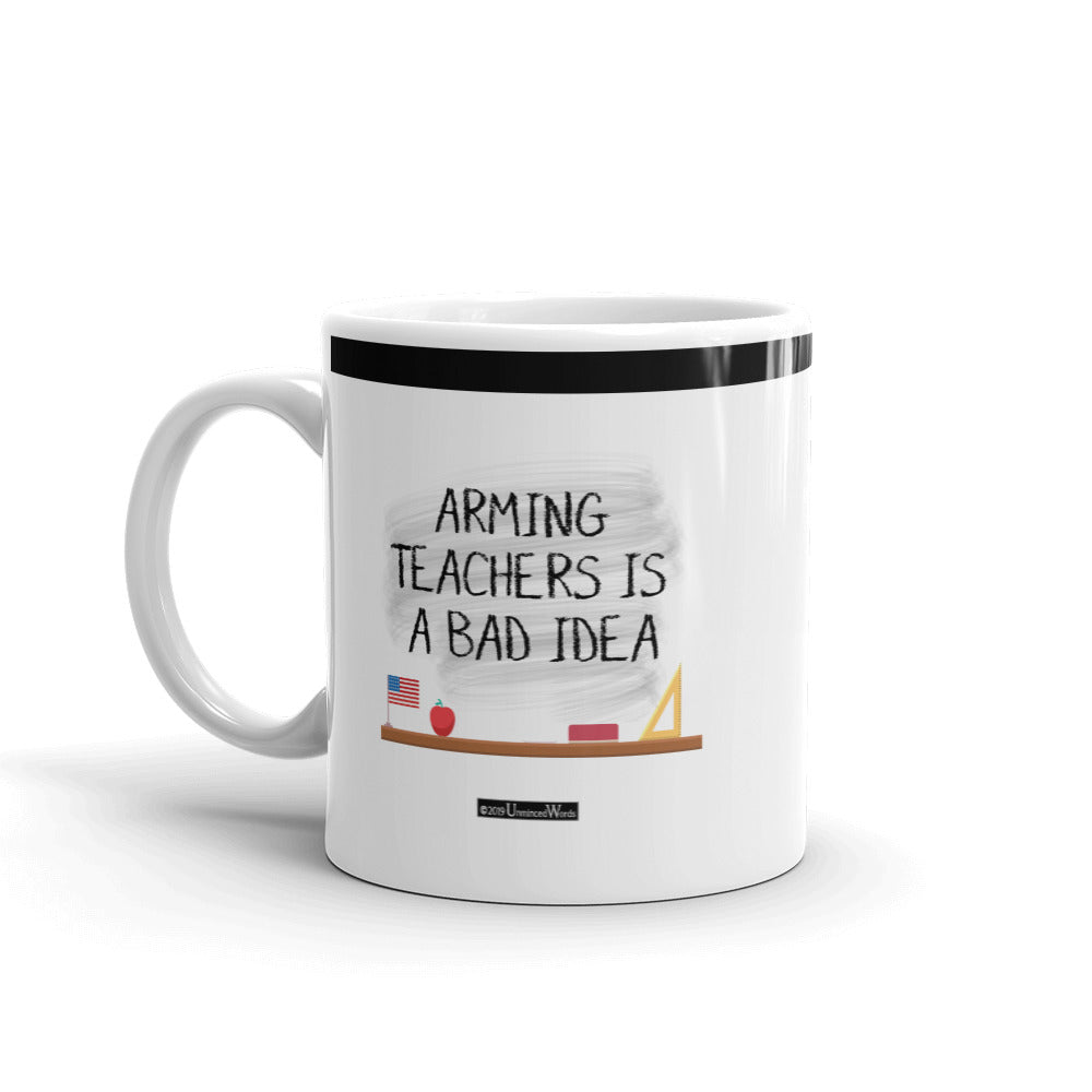 Arming Teachers - Mug