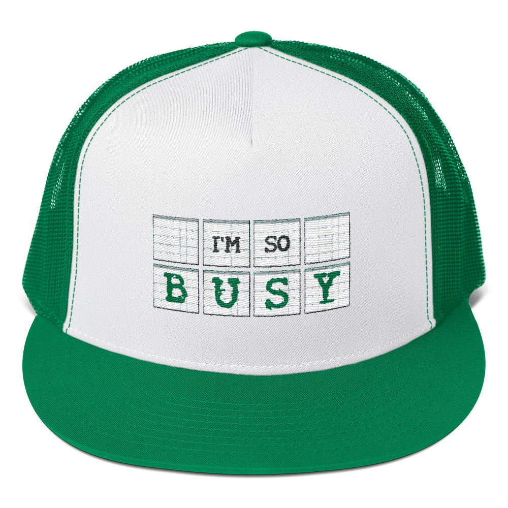 I'm So Busy GREEN - Cap - Unminced Words