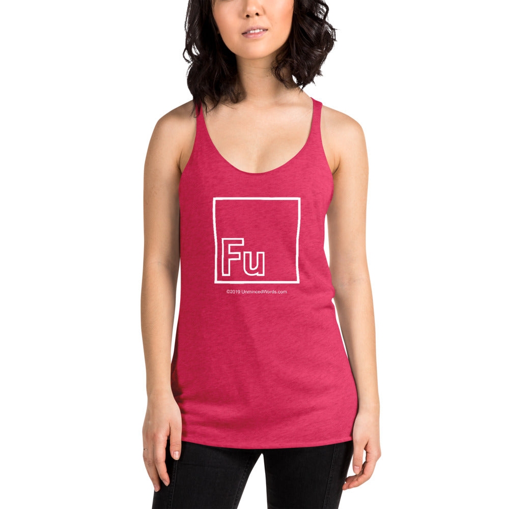 Fu - Ladies' Tank Top - Unminced Words