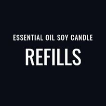 Essential Oil Soy Candle Refills