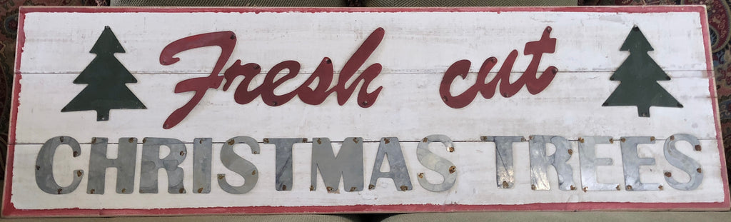 Vintage Fresh Cut Christmas Trees Sign