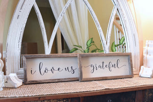 "Sign - Wooden and Natural Canvas, Vintage ""I love Us"" (Script)"