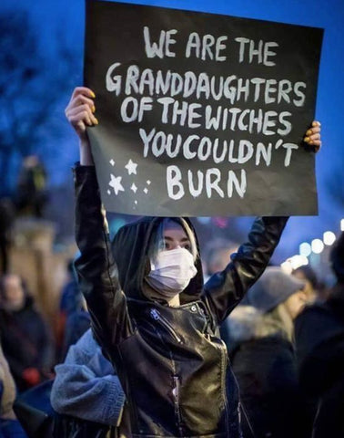 we are the grandaughters of the witches you couldnt burn