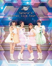 [Sphere] Sphere's eternal live tour 2014 LIVE - Blu-ray