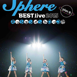 [Sphere] Sphere Best Live 2015 Mission In Torokko!!!! plan B LIVE - Blu-ray