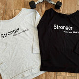 """Stronger than you think"" Off-the-shoulder Lightweight Sweatshirt"