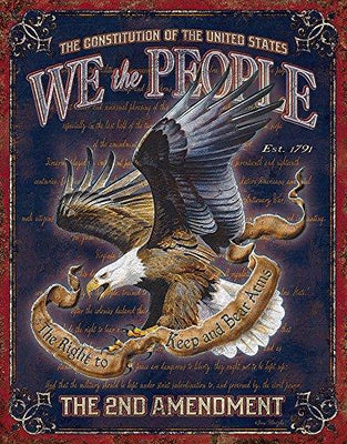 We The People - 2nd Amendment Tin Sign 13 x 16in - True Patriot Wear T-shirts