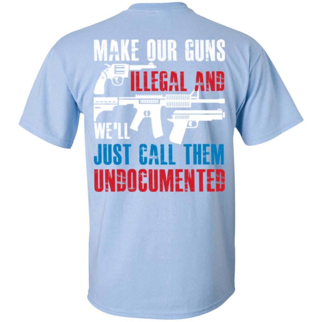 Make Our Guns Illegal - Back with Flag