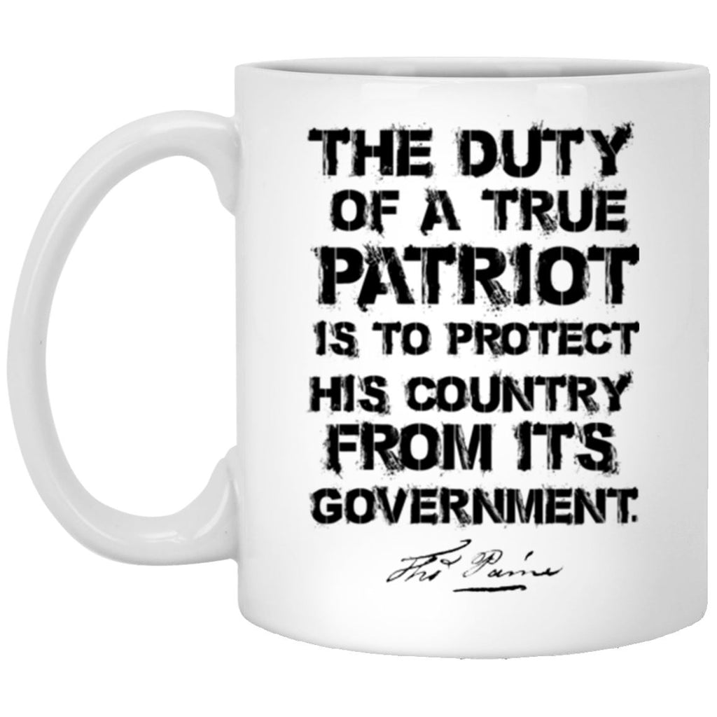 Duty Of A True Patriot 11 oz. White Mug