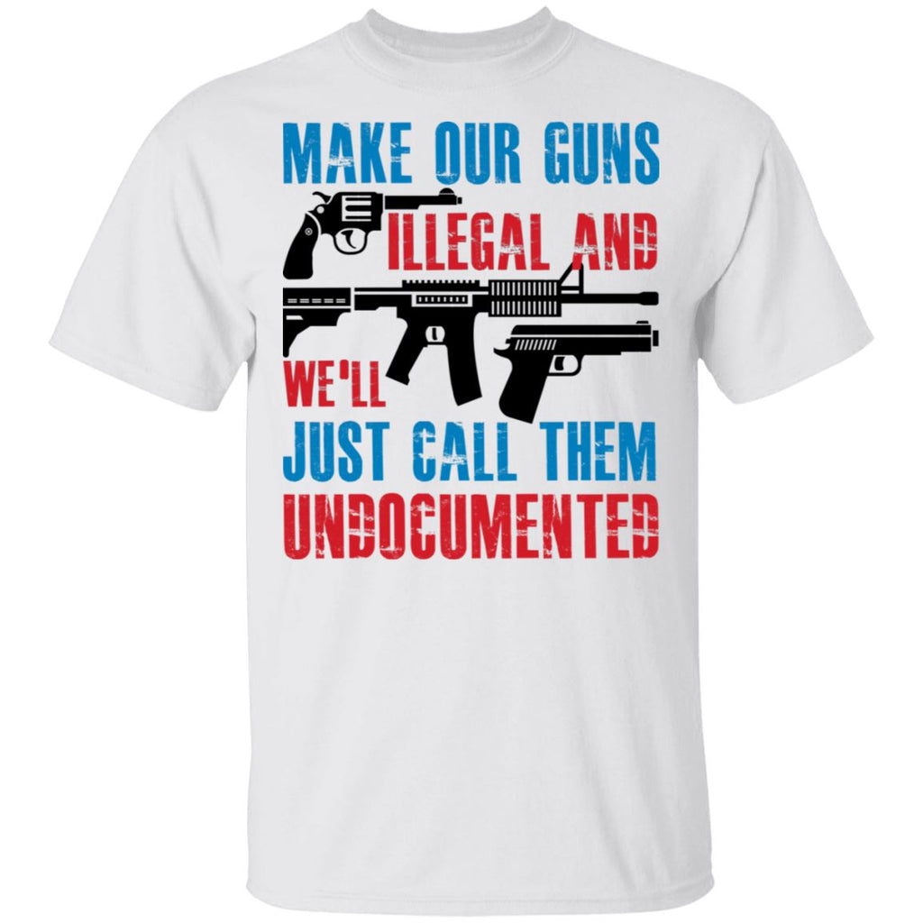 Make Our Guns Illegal - White