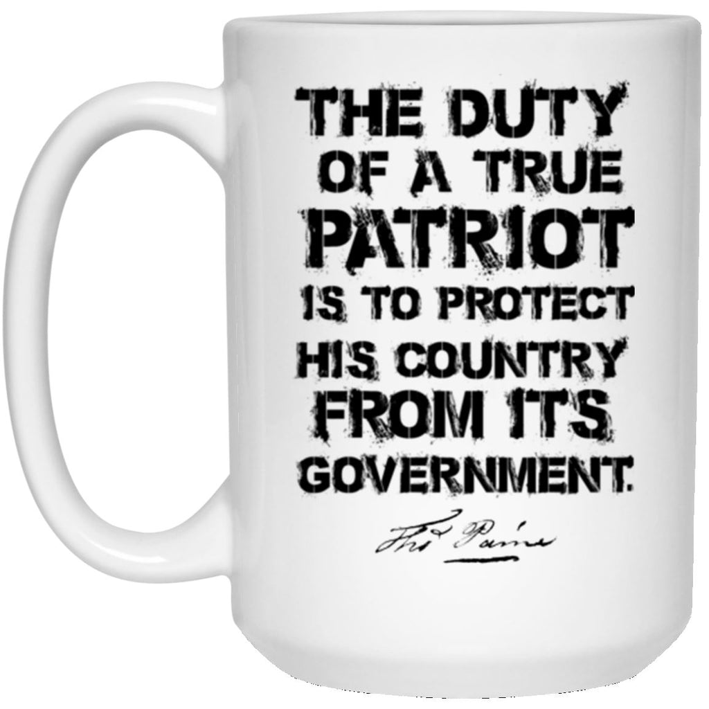 Duty Of A True Patriot 15 oz. White Mug