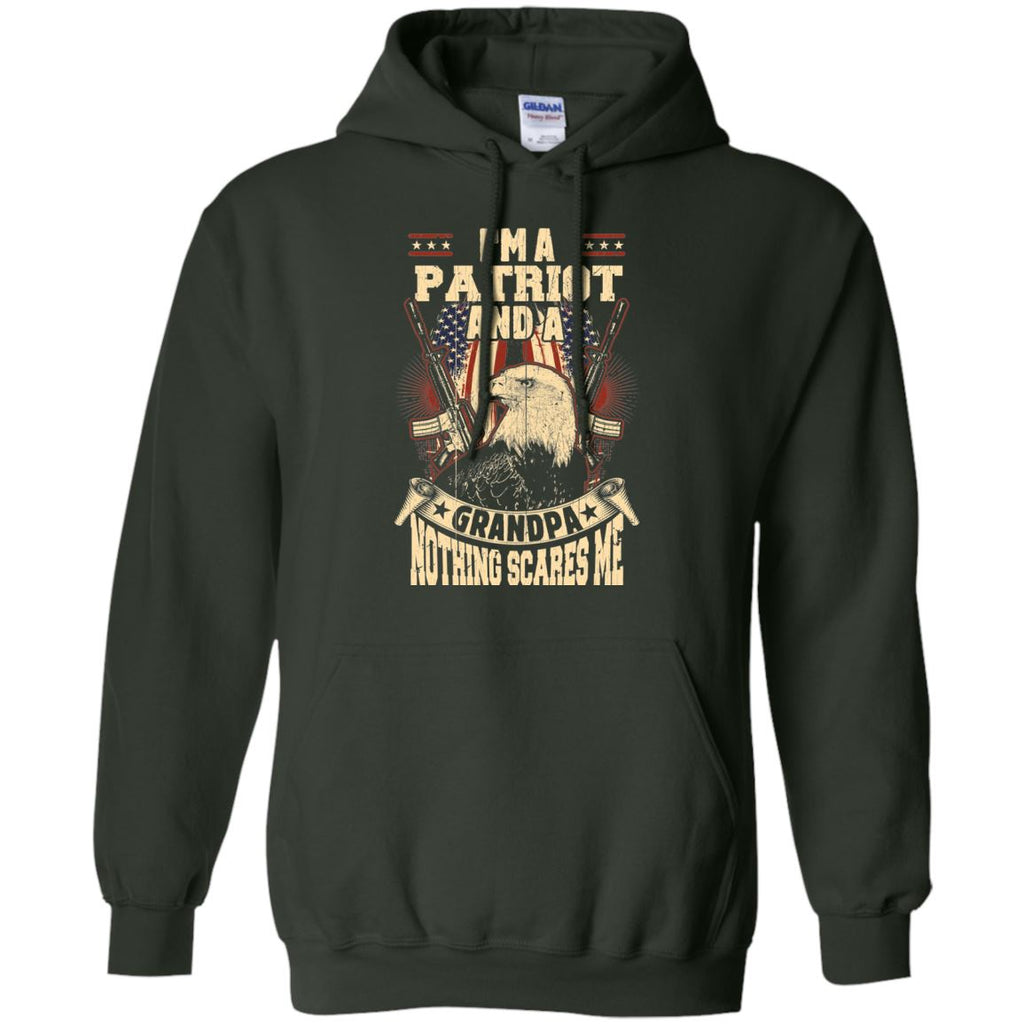 I'm A Patriot And A Grandpa, Nothing Scares Me Hoodie