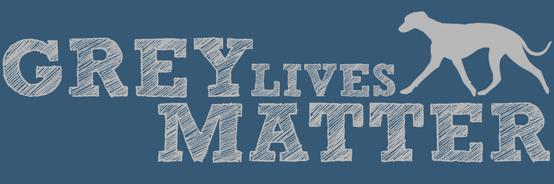 Grey Lives Matter Shop Logo, Greyhound Rescue and Adoption, Greyhound Adoption, Greyhound Rescue, Adopt Don't Shop, Animal Rescue, Greyhound Love, Greyhound Jewelry, Greyhound Products, Animal Rescue, Animal Adoption, Greyhounds of Instagram