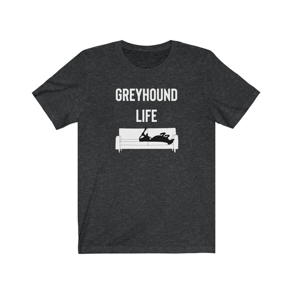 UNISEX Greyhound Life T-Shirt - Grey Lives Matter Shop