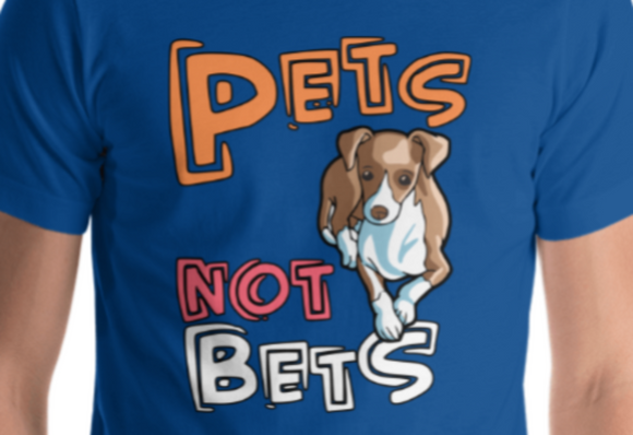 Pets Not Bets - Cartoon Style Short-Sleeve Unisex T-Shirt - Grey Lives Matter Shop