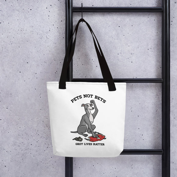 Pets Not Bets Ex-Racer Tote bag - Grey Lives Matter Shop