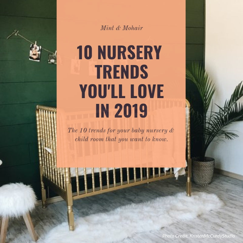 The 10 Baby Nursery Trends for 2019 you need to know