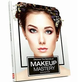 Discover the Secrets of Makeup Mastery 2018 Edition