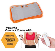 PowerFit® Compact