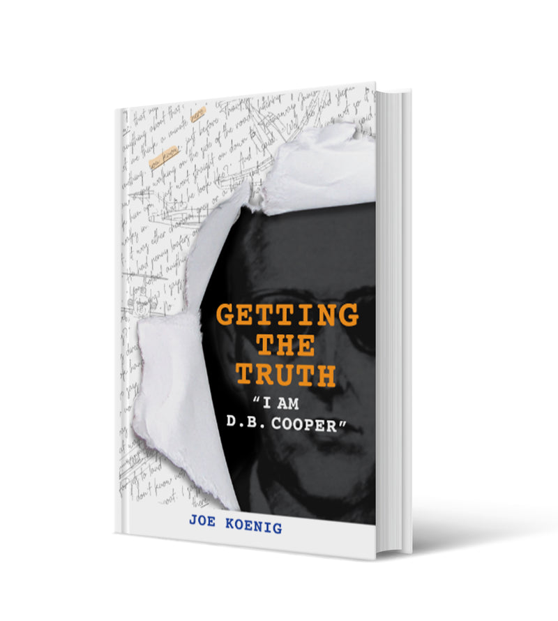 Getting the Truth: I am D.B. Cooper (Pre-Order now!)