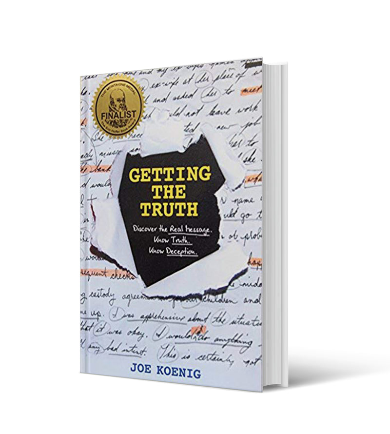 Getting the Truth: Discover the Real Message. Know Truth. Know Deception.