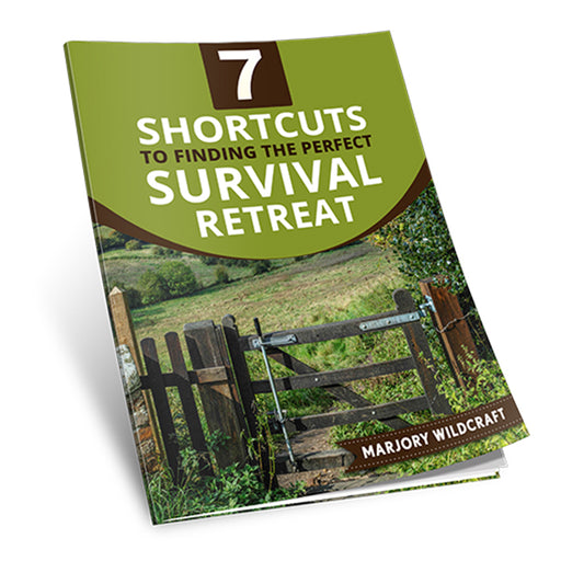 7 Shortcuts To Finding The Perfect Survival Retreat eBook