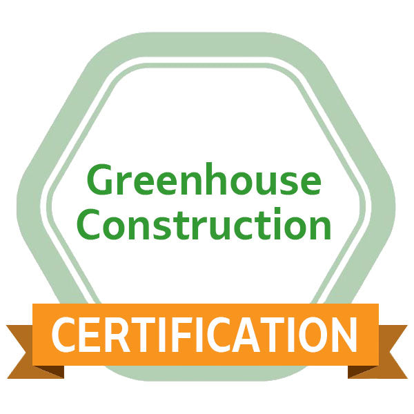 Greenhouse Construction eCourse