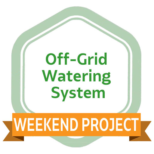 Weekend Project: Off-Grid Watering System